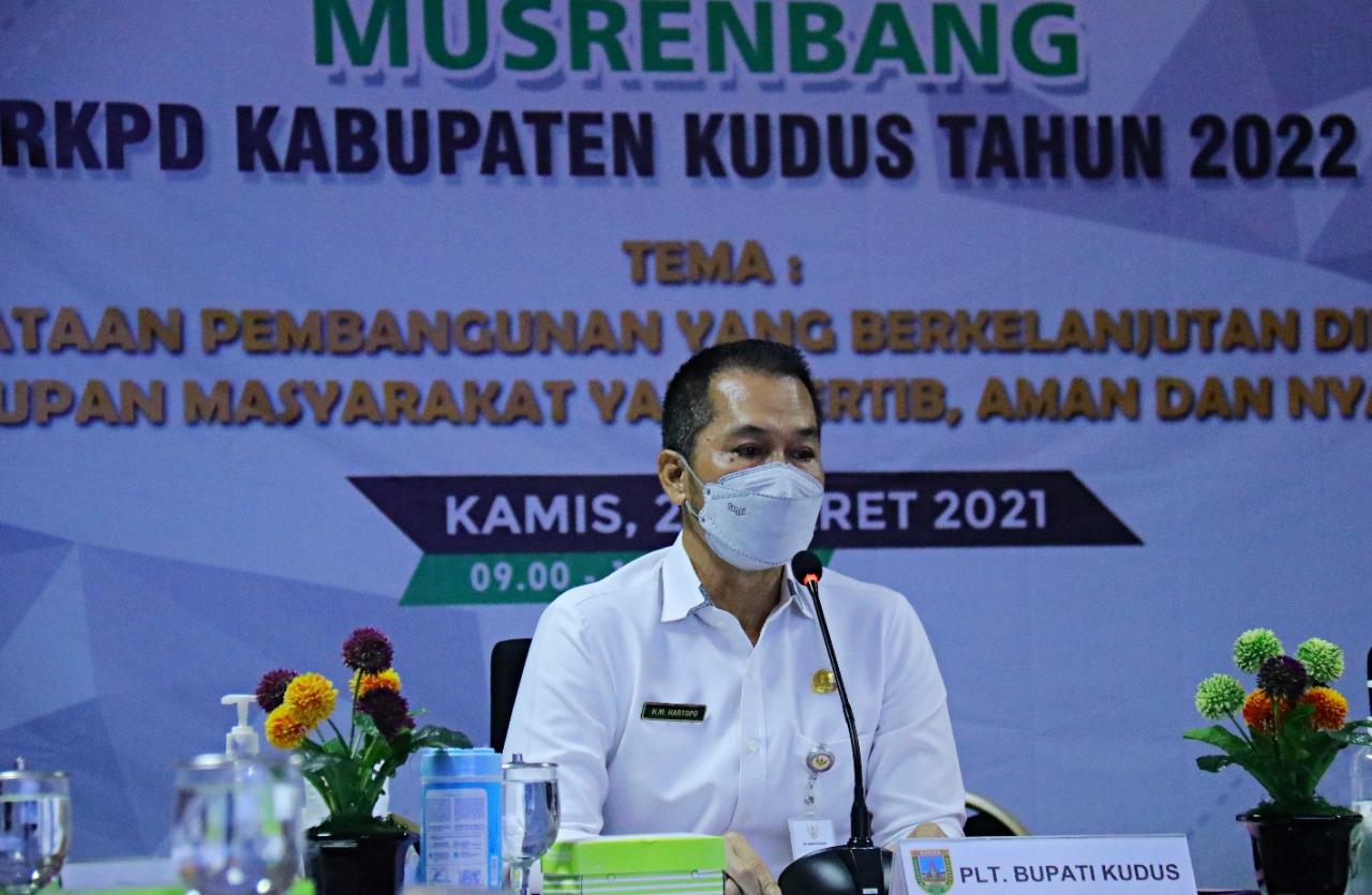 Musrenbang, Hartopo Fokus Laksanakan Prioritas Pembangunan 2022